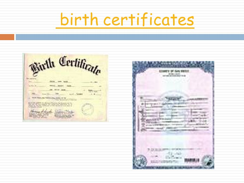 birth certificates