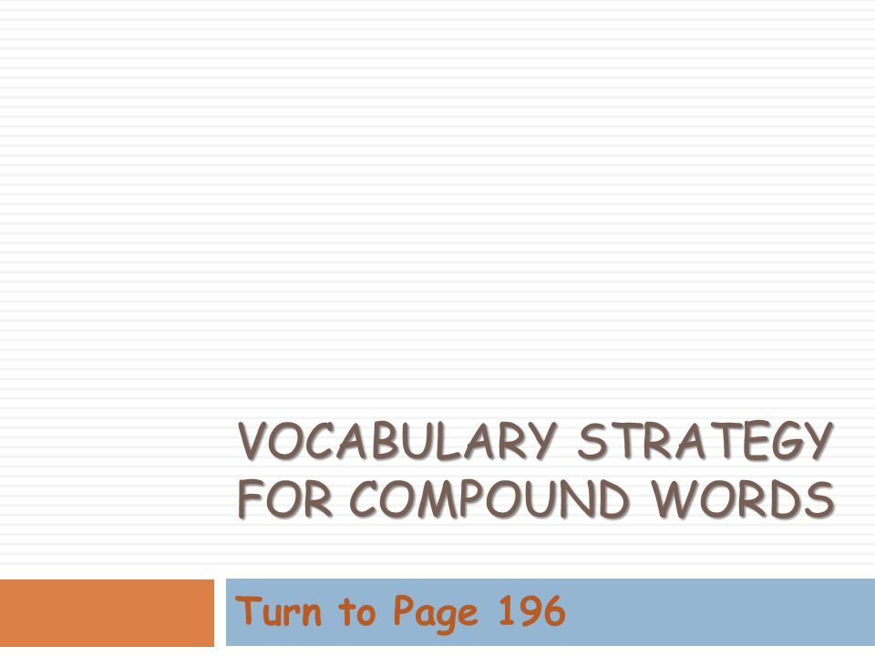Vocabulary Strategy for Compound Words