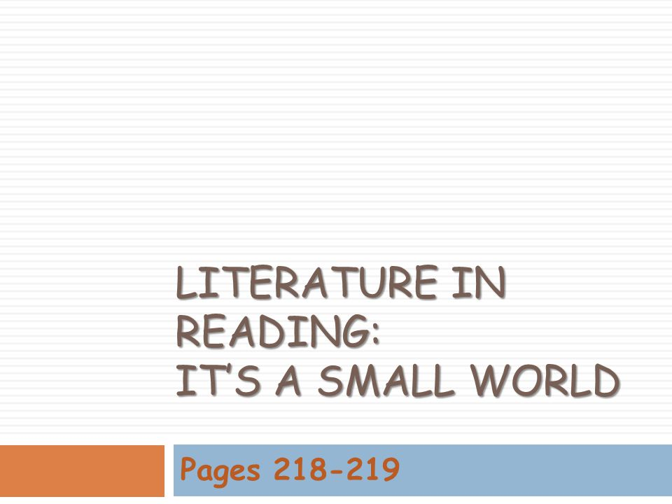 Literature in Reading: It's a Small World