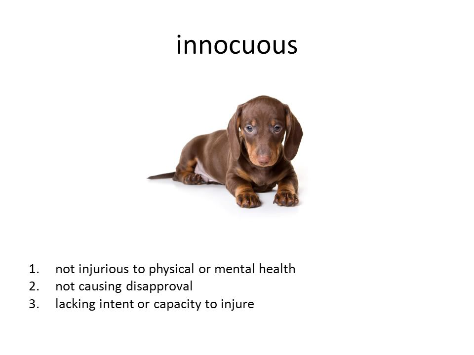 innocuous not injurious to physical or mental health