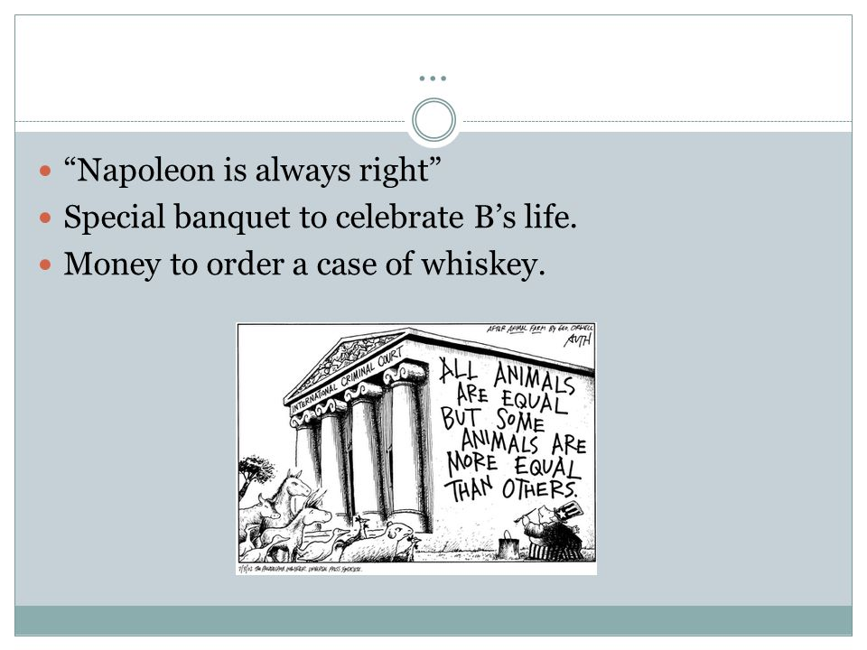 … Napoleon is always right Special banquet to celebrate B's life.