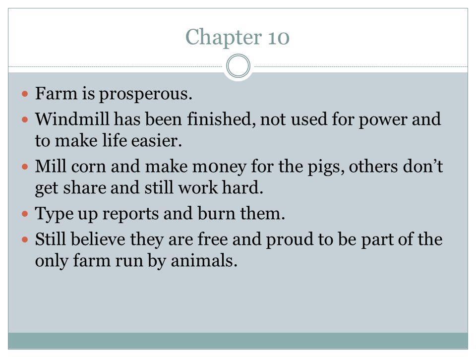 Chapter 10 Farm is prosperous.