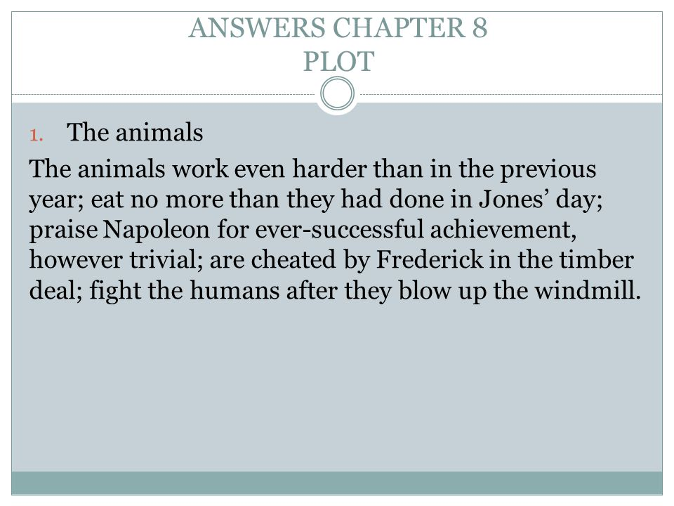 ANSWERS CHAPTER 8 PLOT The animals