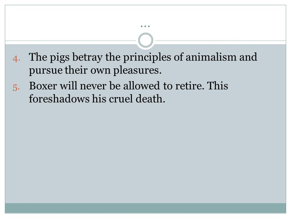 … The pigs betray the principles of animalism and pursue their own pleasures.