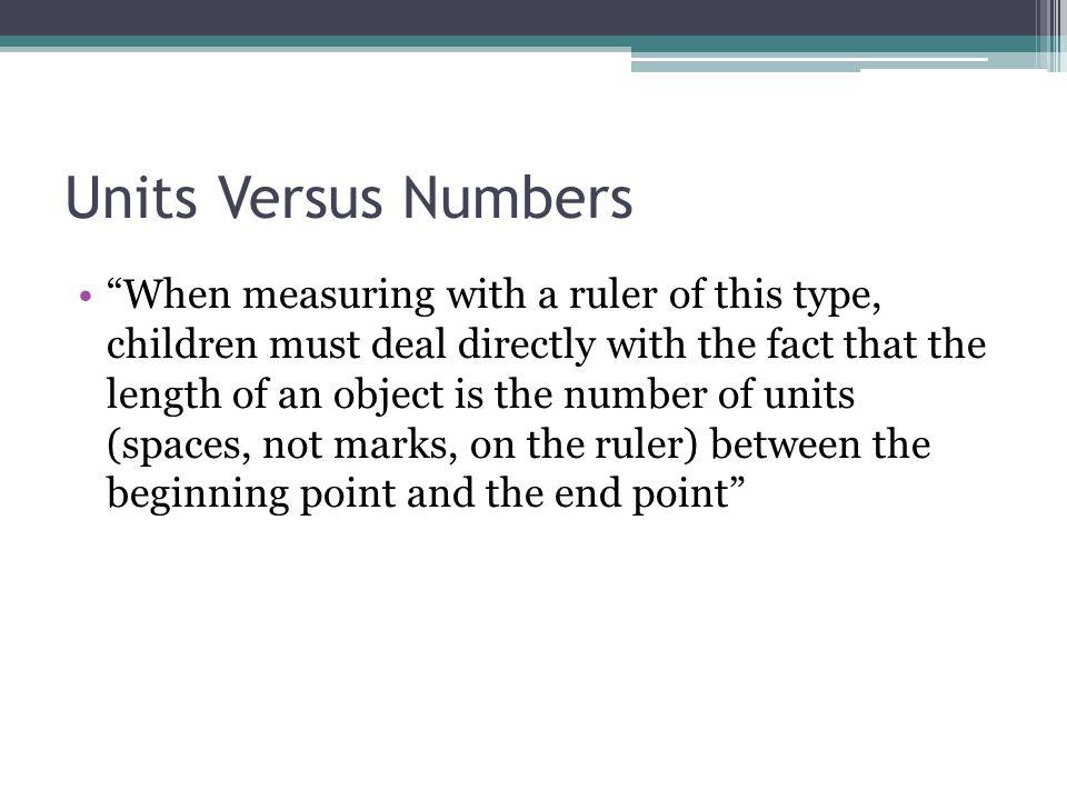 Units Versus Numbers