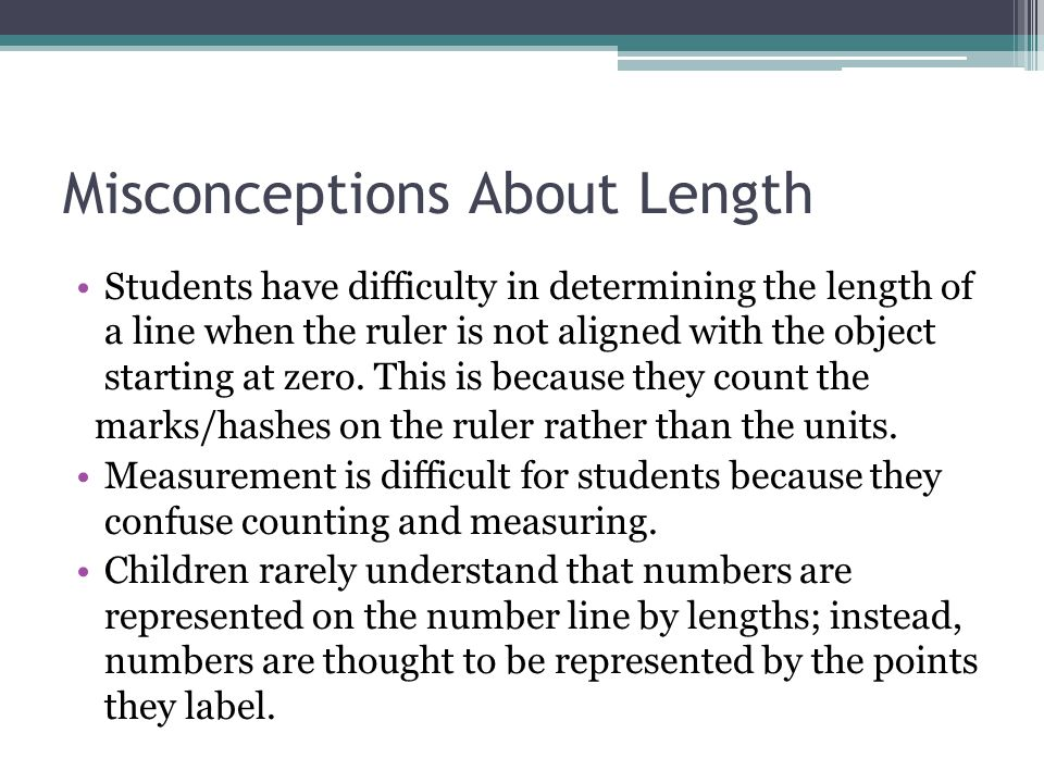 Misconceptions About Length