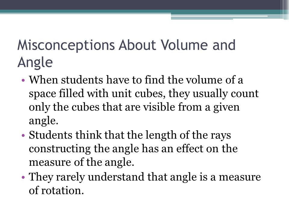 Misconceptions About Volume and Angle