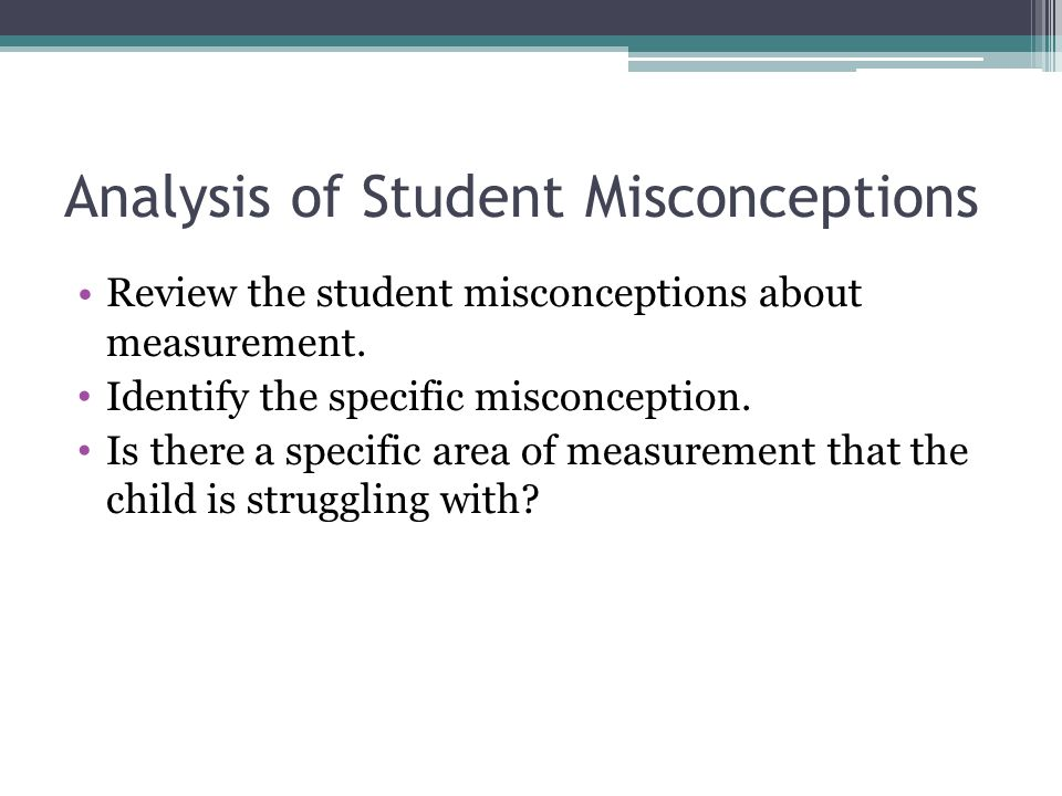 Analysis of Student Misconceptions