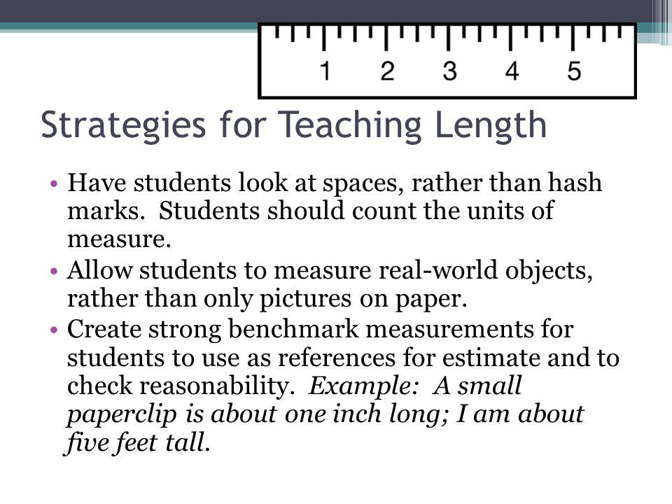 Strategies for Teaching Length