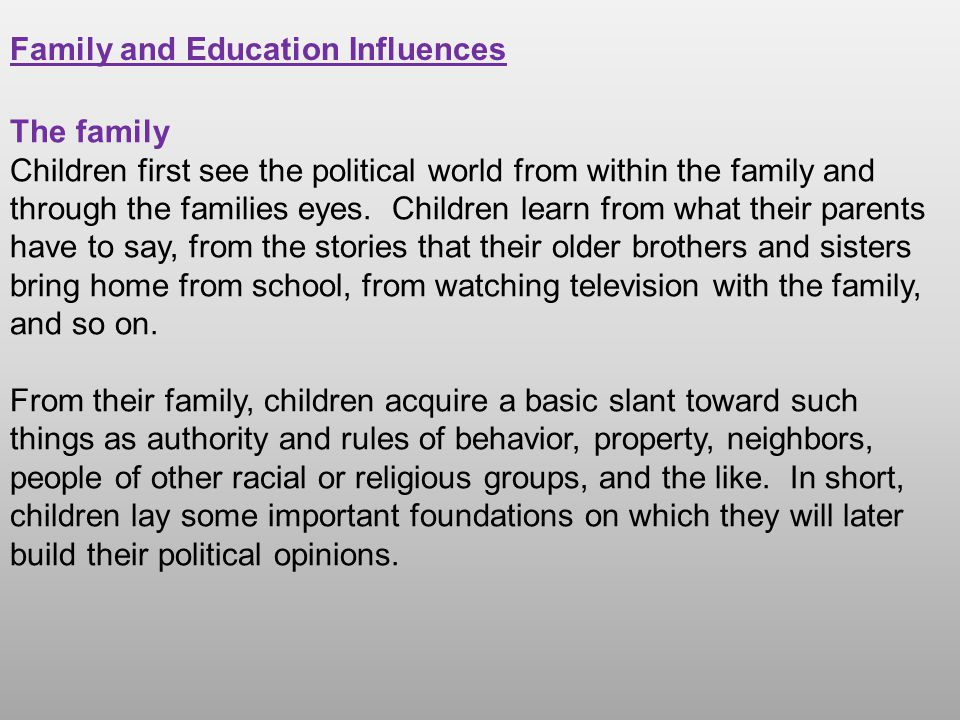 Family and Education Influences