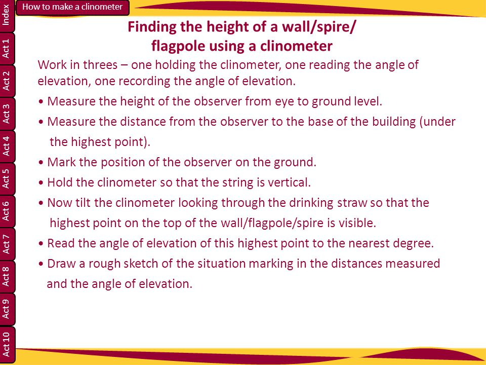 Finding the height of a wall/spire/ flagpole using a clinometer