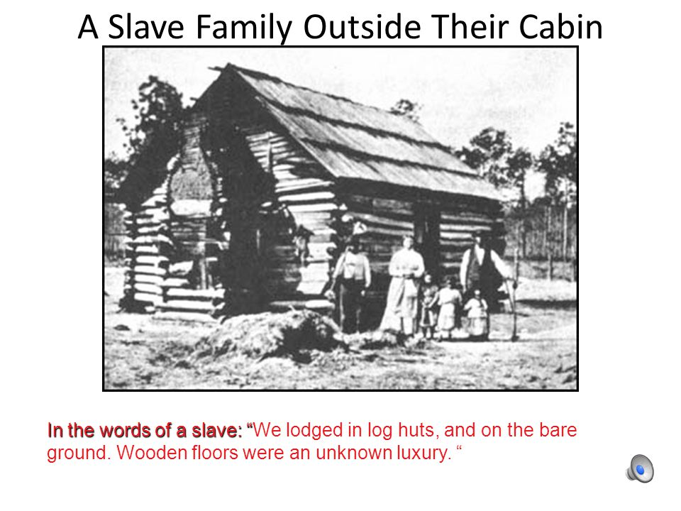 A Slave Family Outside Their Cabin