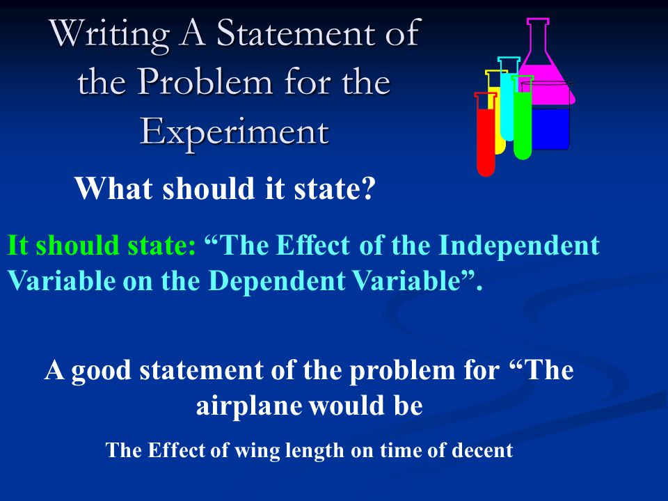 Writing A Statement of the Problem for the Experiment