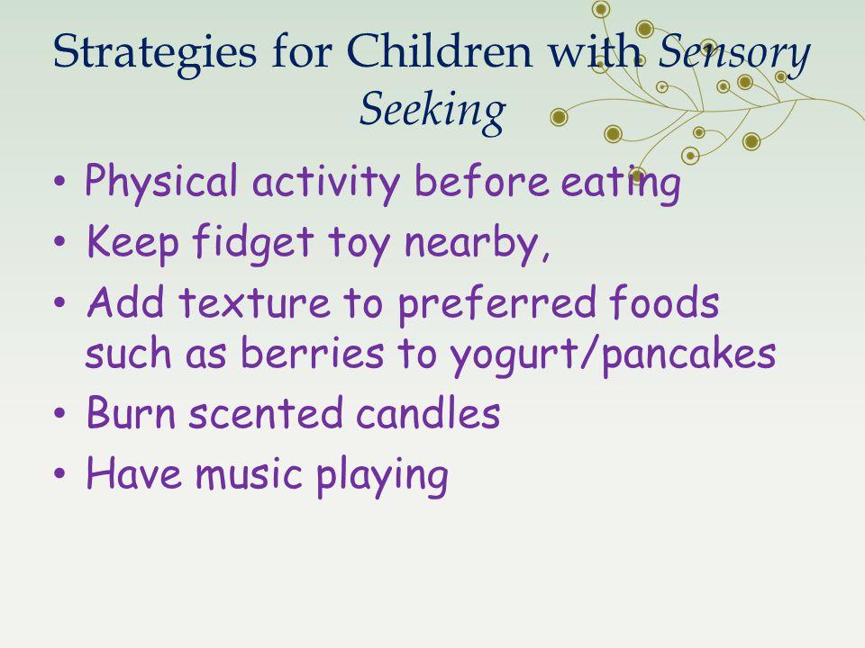 Strategies for Children with Sensory Seeking