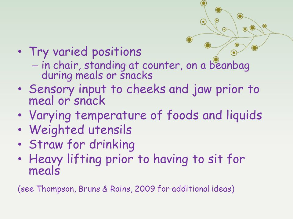 Sensory input to cheeks and jaw prior to meal or snack