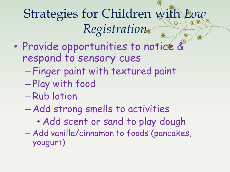Strategies for Children with Low Registration