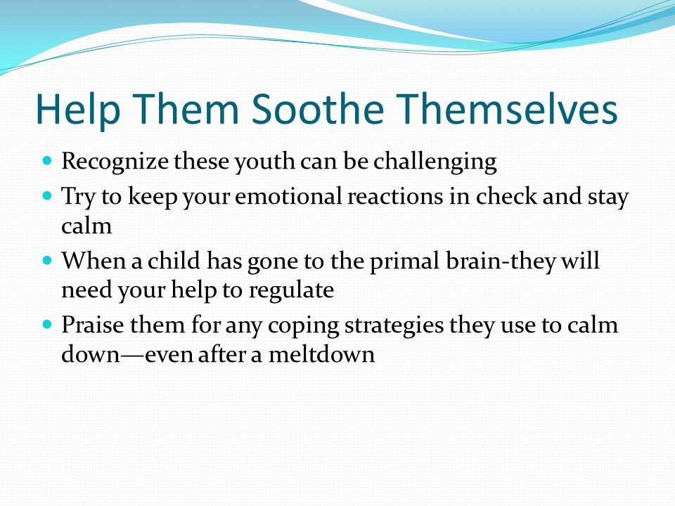 Help Them Soothe Themselves
