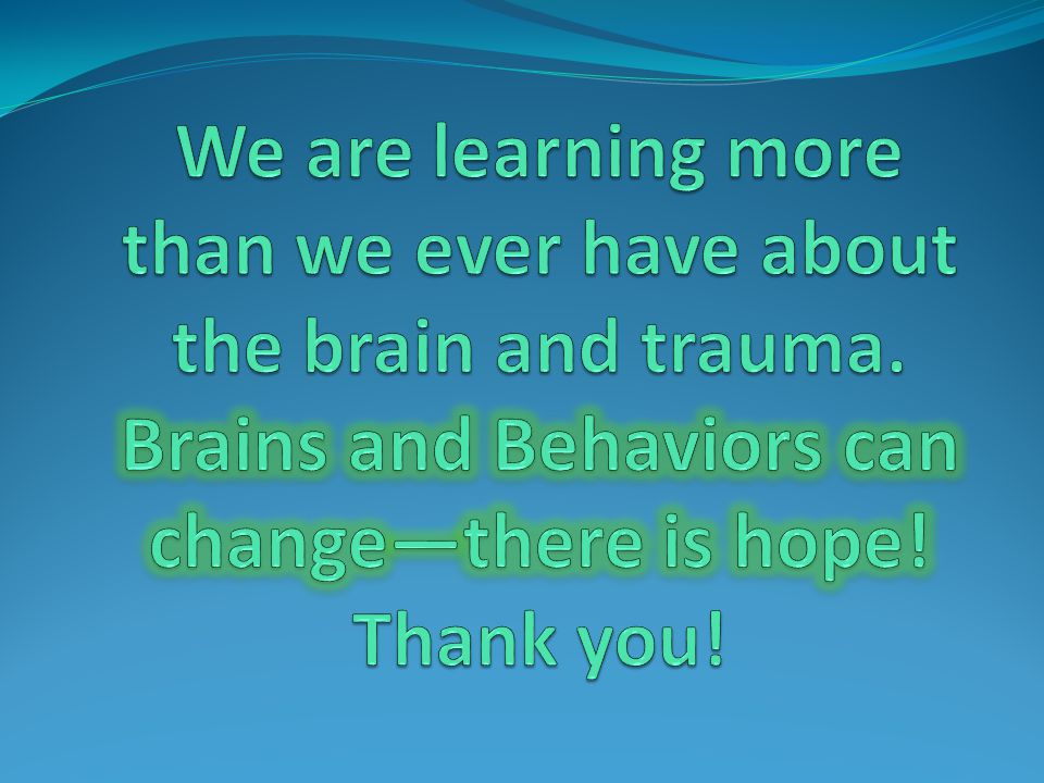 We are learning more than we ever have about the brain and trauma