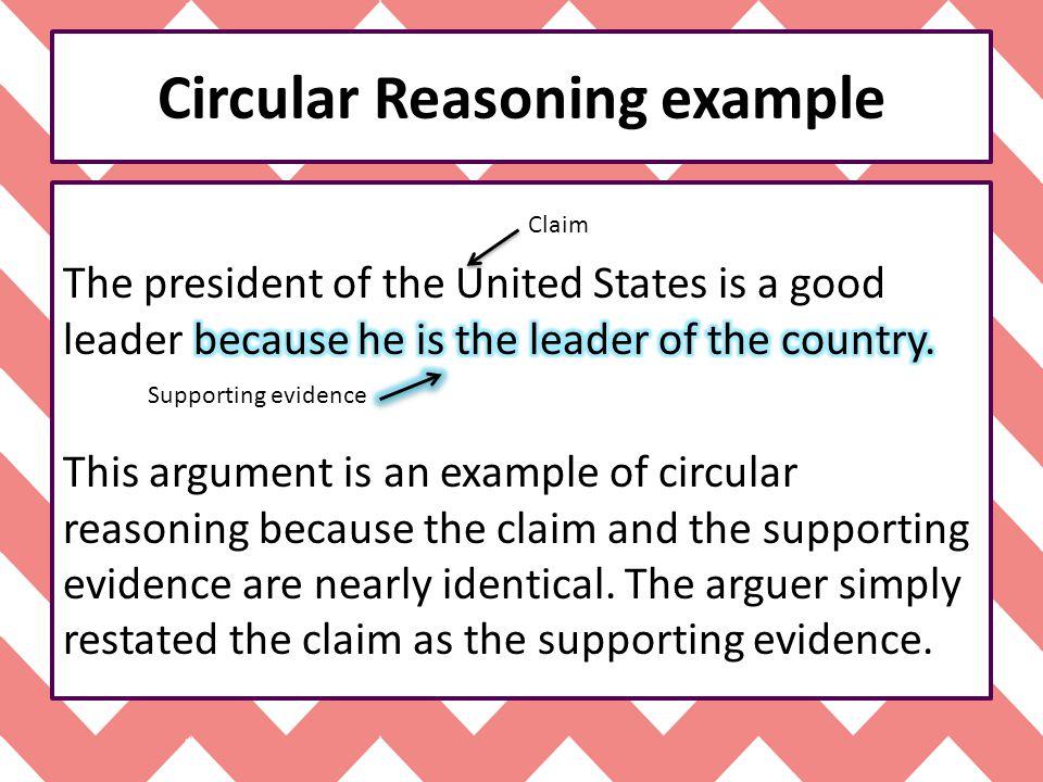 Circular Reasoning example