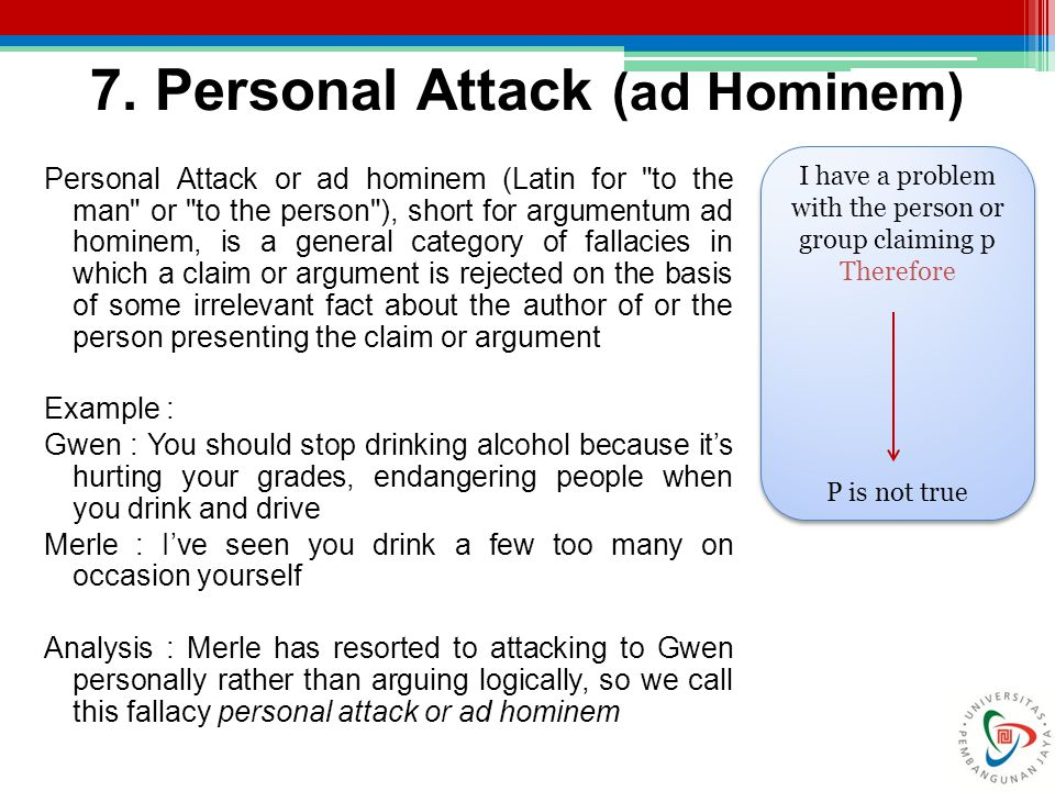 7. Personal Attack (ad Hominem)