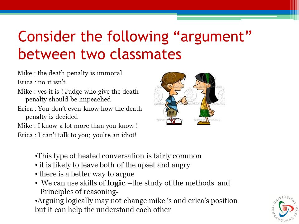 Consider the following argument between two classmates