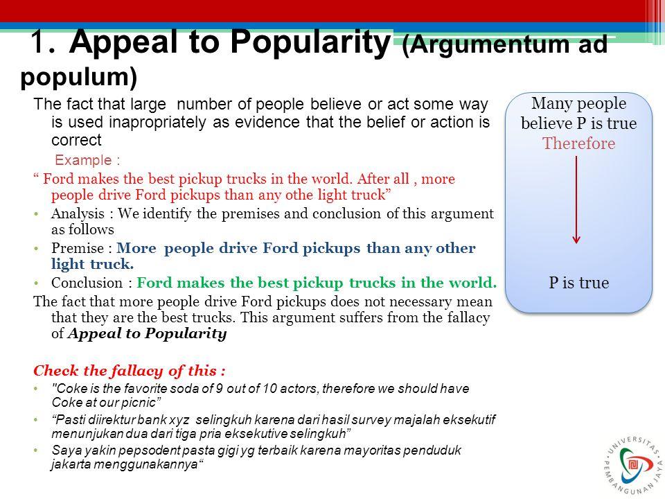 1. Appeal to Popularity (Argumentum ad populum)