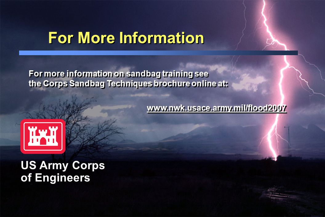 For More Information US Army Corps of Engineers