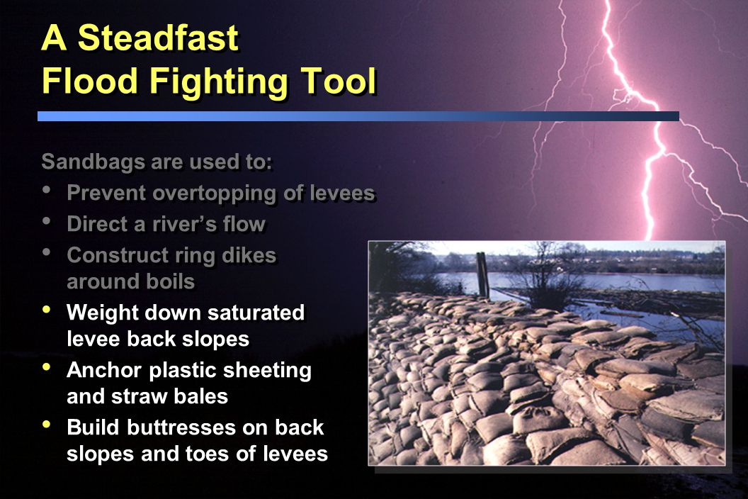 A Steadfast Flood Fighting Tool