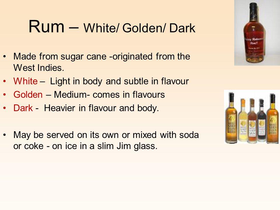 Rum – White/ Golden/ Dark