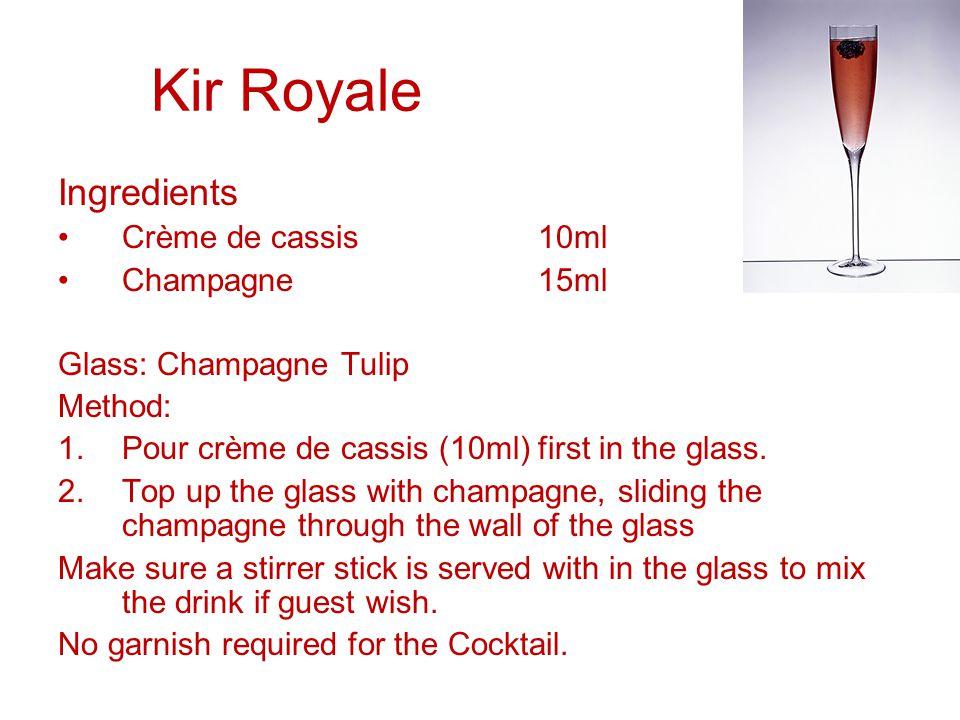 Kir Royale Ingredients Crème de cassis 10ml Champagne 15ml