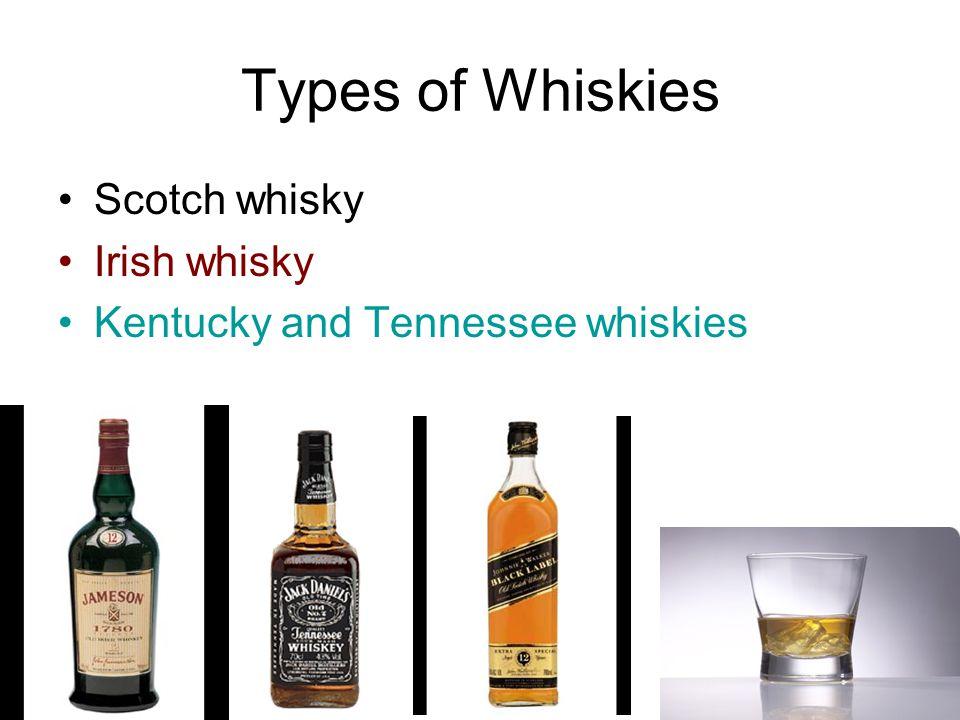 Types of Whiskies Scotch whisky Irish whisky