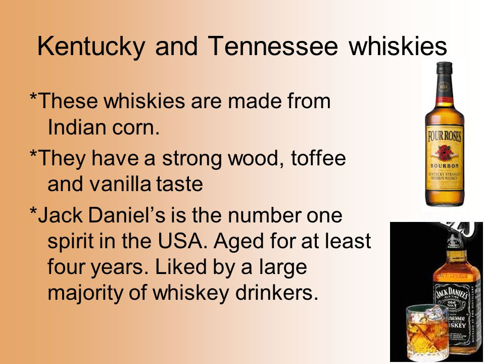 Kentucky and Tennessee whiskies