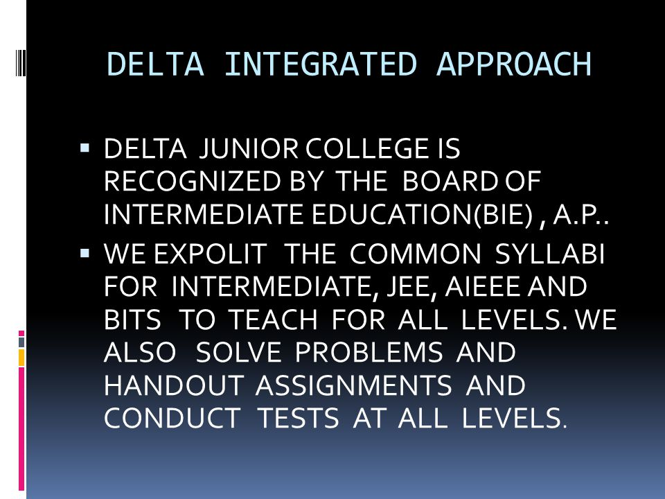DELTA INTEGRATED APPROACH