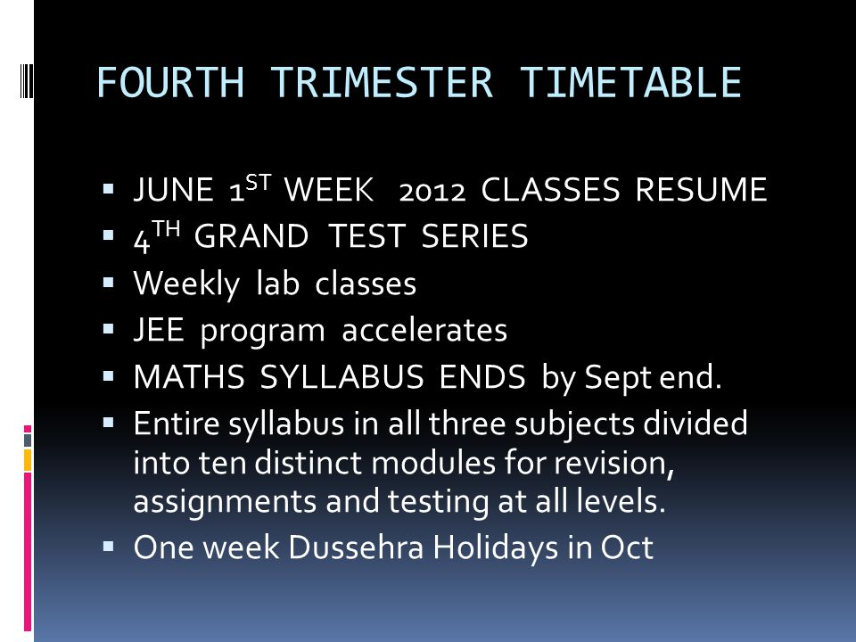 FOURTH TRIMESTER TIMETABLE