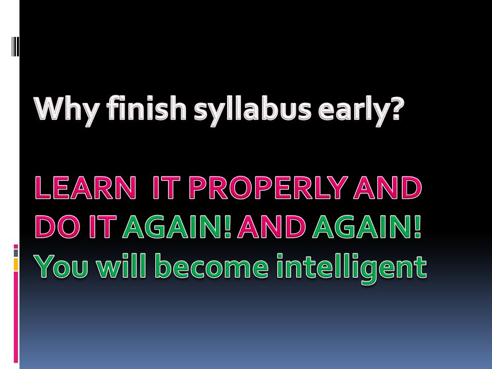 Why finish syllabus early