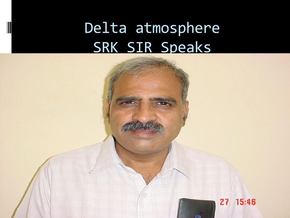Delta atmosphere SRK SIR Speaks