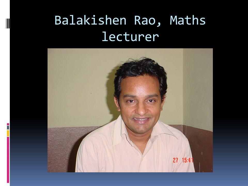Balakishen Rao, Maths lecturer