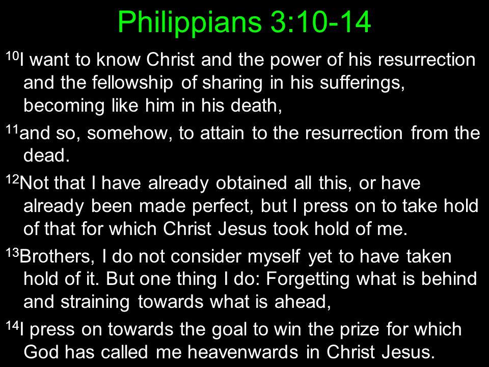 Philippians 3:10-14