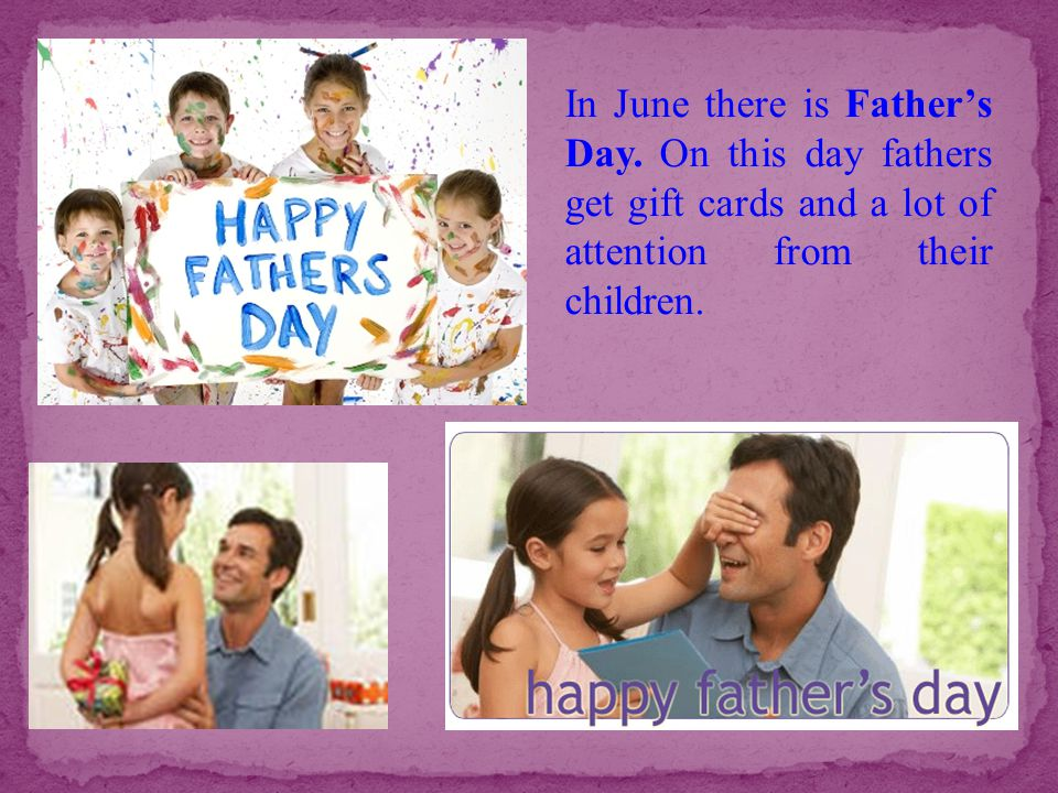 In June there is Father's Day