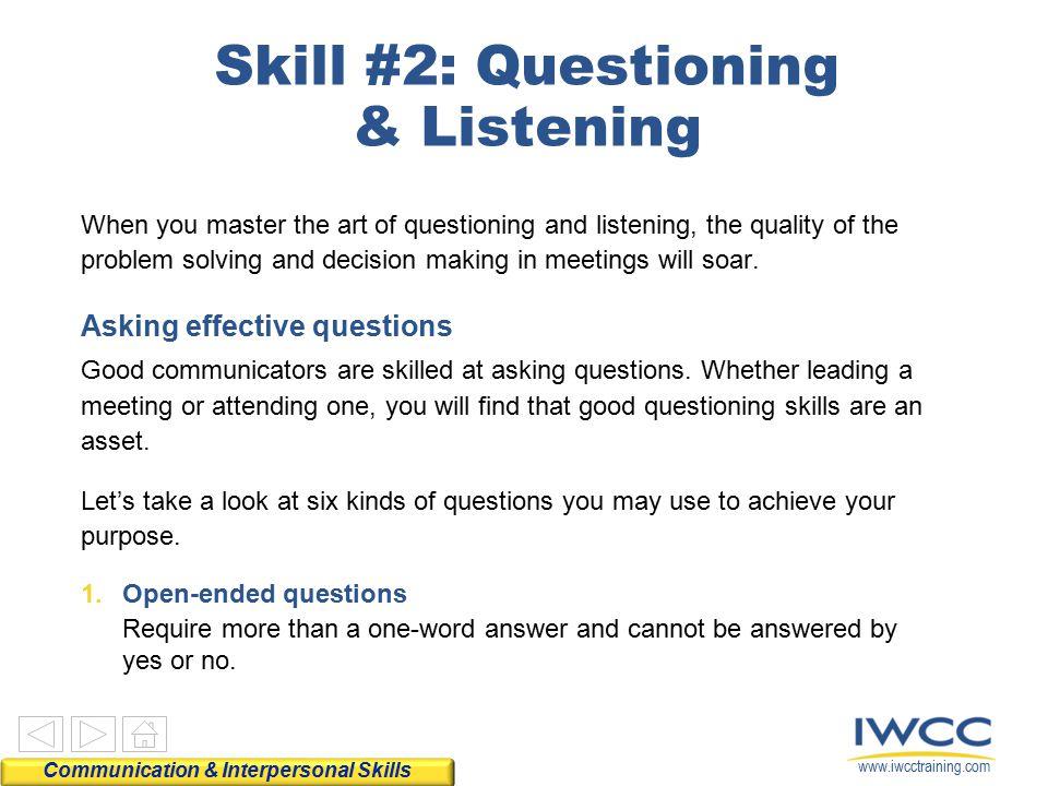 Skill #2: Questioning & Listening