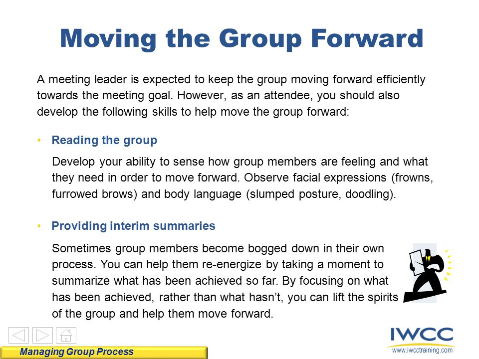 Moving the Group Forward