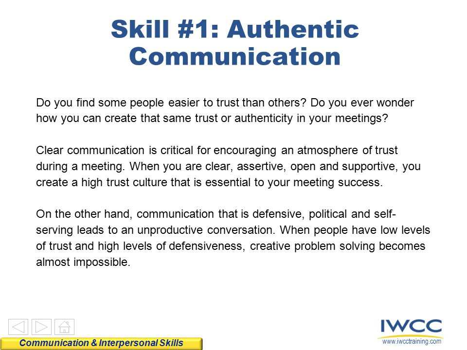 Skill #1: Authentic Communication