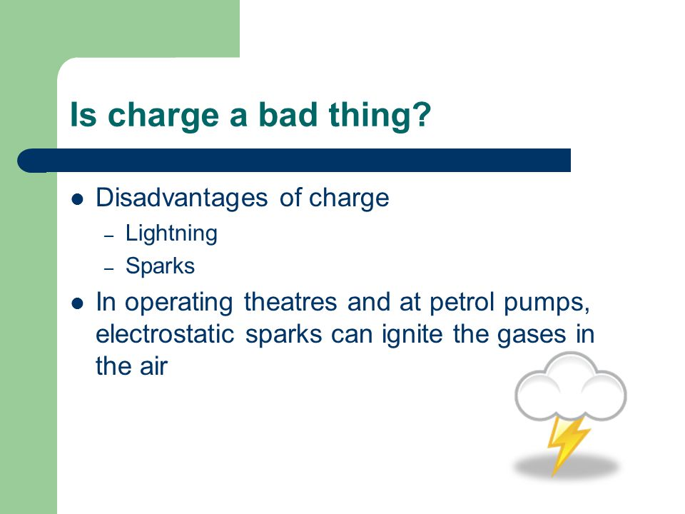 Is charge a bad thing Disadvantages of charge