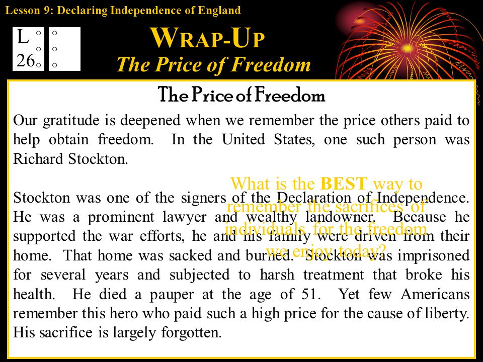 WRAP-UP L The Price of Freedom The Price of Freedom 26 The example