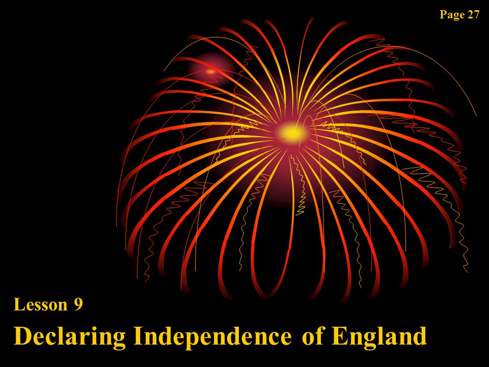 Declaring Independence of England