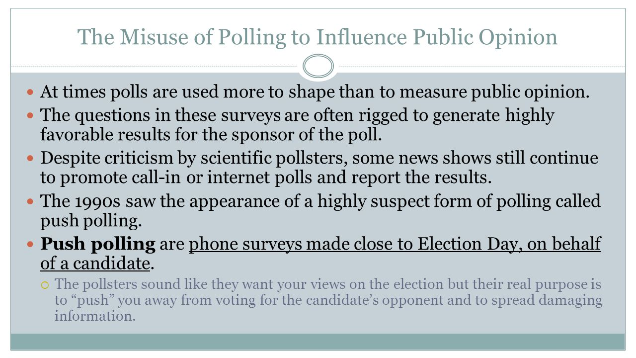 The Misuse of Polling to Influence Public Opinion