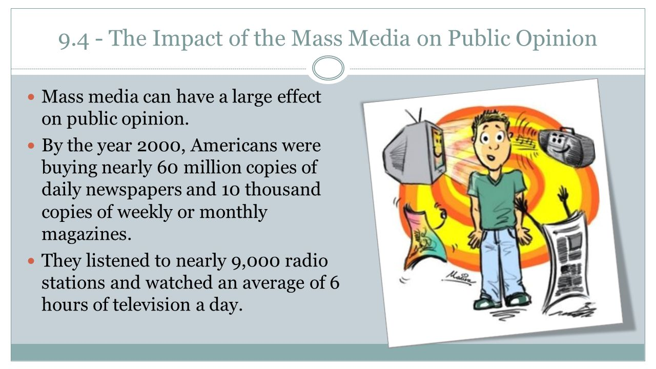 9.4 - The Impact of the Mass Media on Public Opinion