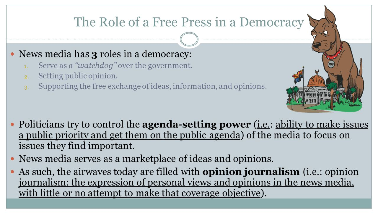 The Role of a Free Press in a Democracy