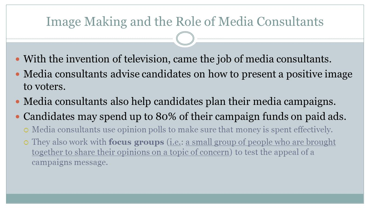 Image Making and the Role of Media Consultants
