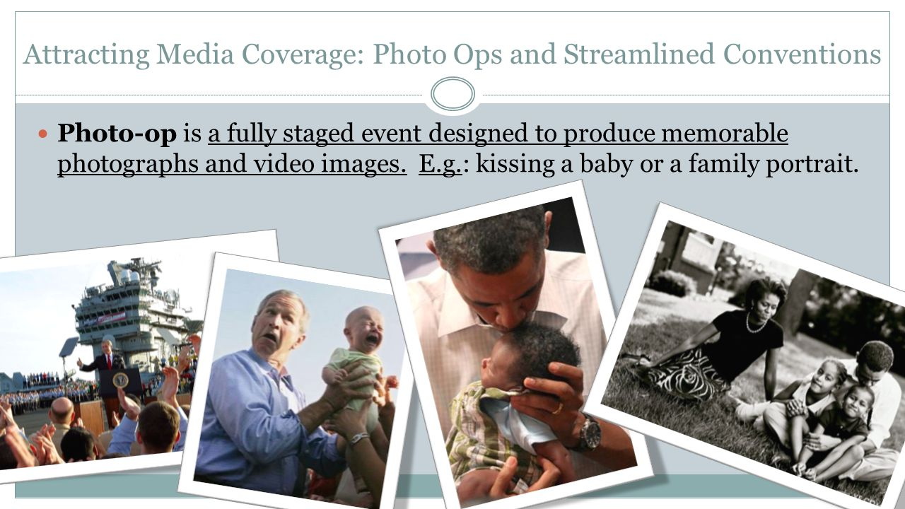 Attracting Media Coverage: Photo Ops and Streamlined Conventions